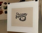 Fresh Bread Daily Vintage Typographic Linocut Block Print
