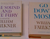 William Faulkner- Go Down Moses -The sound and the fury