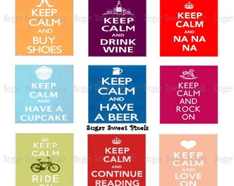 INSTANT DOWNLOAD Keep Calm Phrases 1 Inch Square Images 3  4x6 sheets