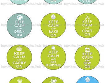 INSTANT DOWNLOAD Keep Calm Blue & Green  2 inch Circle Images 8x10 sheet