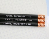 HOLD I write, therefore I am pencils in black. Get inspired and get writing.