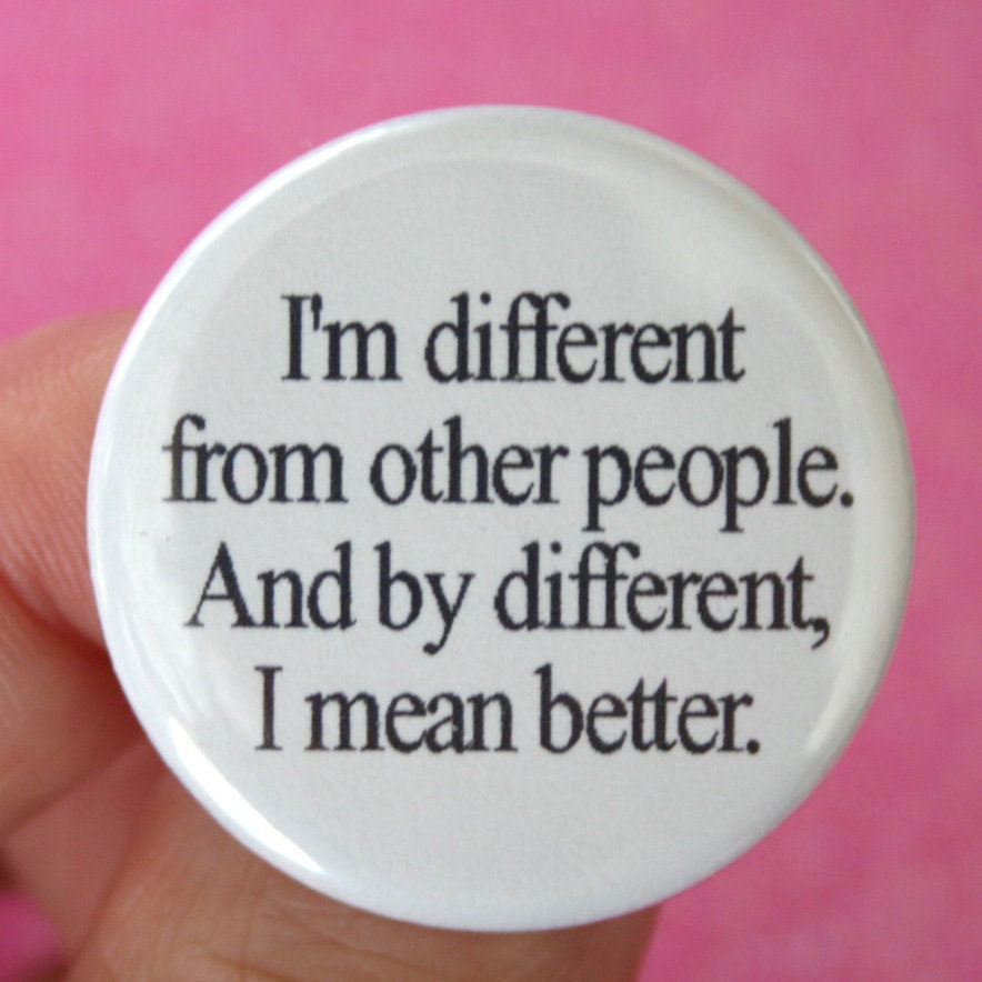 I Am Different From Others I am different from ot...