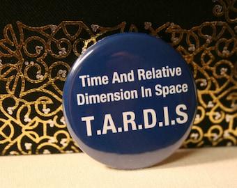"ONE Epic TARDIS 1.5"" Pinback Button"
