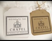 """Going to te CHAPEL """" Wedding favor tag - Gift tag - Set of 10 - Just married  - White - Brown"""