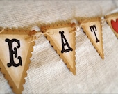 "Eat, Drink & Be Married"" Wedding Banner - Garland Pennant - Sign - Vintage Style - Shabby Chic - Just Married"
