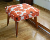 Custom Listing for lumlet.....Mid Century Modern Up Cycled Footstool / Ottoman in Mod Orange Poppy Floral