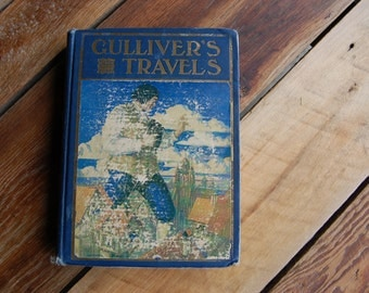 Vintage Copy of the classic Gulliver's Travels by Jonathan Swift Copyright 1912, 1926 Edition