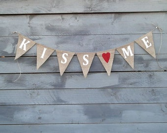 Kiss Me Burlap Banner Bunting with Red Heart