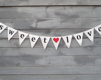 Sweet Love Burlap Banner with Red Heart Lowercase