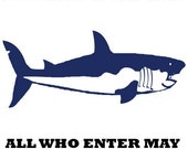MONOGRAM  Warning All Who Enter May Become Shark Bait    Vinyl Wall Decal  LARGE