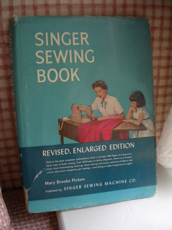 Singer Sewing Book 1954 Mary Brooks Picken VINTAGE