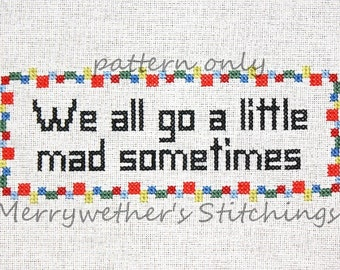 Psycho - We All Go a Little Mad - Cross Stitch PATTERN