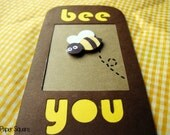 Handmade Funny Humorous Bookmark - Bee YOU (bookmark)