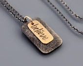 Believe Necklace - 14k gold and sterling silver