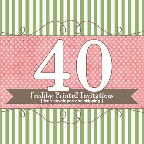 40 Printed Invitations (professional printing of 5x7 invitations or announcements)