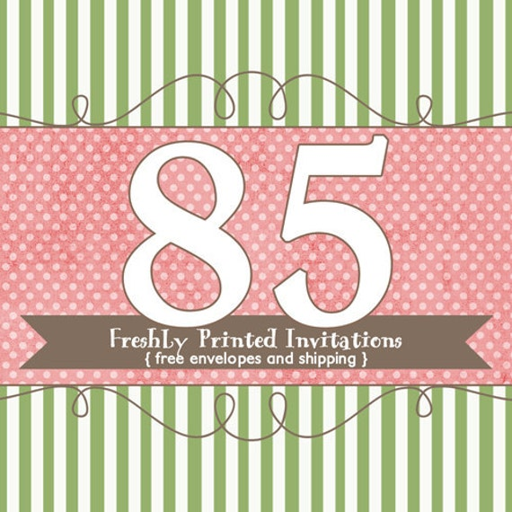 85 Printed Invitations (professional printing of 5x7 invitations or announcements)