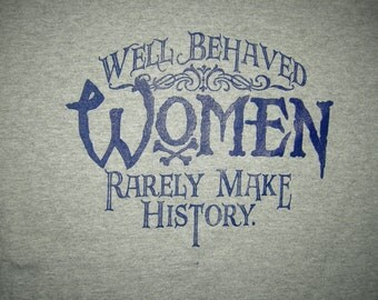 Well Behaved Women- At Anthonysprints I pay 4 shipping