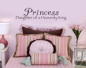 Wall Decal Princess Daughter of a Heavenly King - Wall Sticker - Vinyl Decal