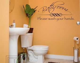 Wall Decal Bathroom, Please Wash Your Hands - Wall Sticker - Wall Vinyl