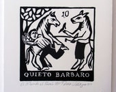 Relief Print, Quieto Barbaro, still barbaric, horses shoeing human, upside down, role reversal, animal lovers