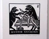 Relief Print, Muerte Cochino, dead pig, pigs as butchers, kosher, world upside down, role reversal, animal rights