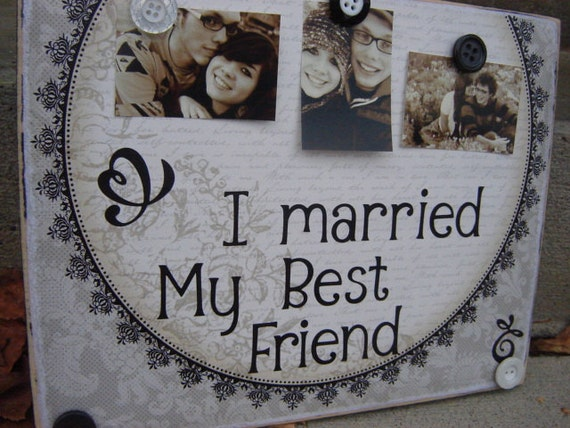Special Wedding Present For Best Friend : ... wedding decoration I married my best friend gift with personalized