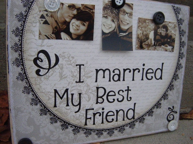 Wedding Gifts For Friends Who Have Everything: Wedding Decoration I Married My Best Friend Gift By