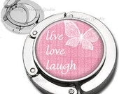 Live Love Laugh Butterfly on Pink Shabby Chic Background Purse Hook Bag Hanger Lipstick Compact Mirror