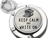 Keep Calm and Write On With Typewriter Purse Hook Bag Hanger Lipstick Compact Mirror