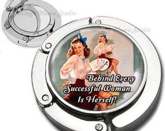 Inspirational Quote Successful Woman Artist Sassy Pinup Girl Purse Hook Bag Hanger Lipstick Compact Mirror