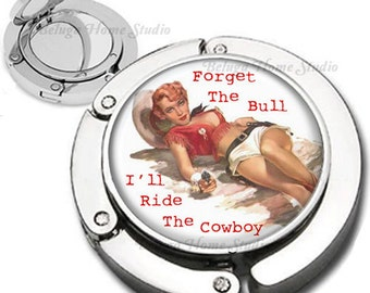 Forget The Bull Cowgirl Pinup Girl Foldable Purse Hook Bag Hanger With Lipstick Compact Mirror