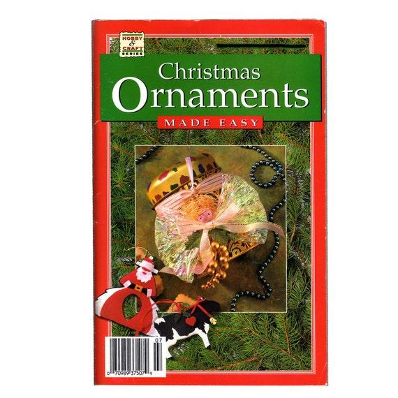 Christmas Ornament Made Easy Craft book