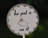 """20 Wedding, Engagement, Bridal Shower, Bachelorette Party - He Put a Ring on It"""" Cupcake Toppers"""