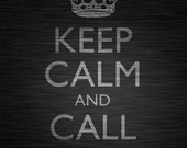 Keep Calm And Call Batman, 8 x 10 print (dark titanium) Buy 3 get 1 FREE