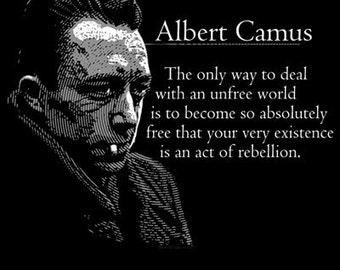 Albert Camus Black T Shirt Quote Shirt Revolutionary Freedom Free US Shipping