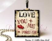 Valentine Love Necklace Charm - Valentine Grunge Vintage Love You Me Forever Necklace Pendant - Valentine Charm - Valentine Key Chain