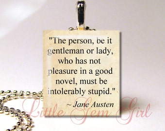 """Jane Austen Quote Necklace Pendant """"Intolerably Stupid"""" Austen Book Quote Necklace Charm - 2 Styles - Book Lover Librarian Gift - Book Club"""