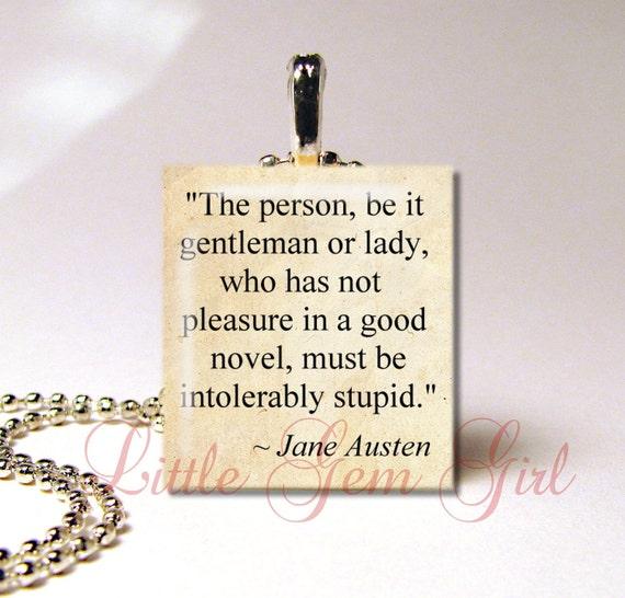 Jane Austen Quote Necklace Pendant Intolerably By