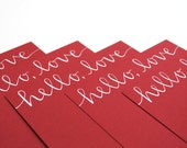 Romantic Stationery with Handwritten Calligraphy . Hello Love . White Ink on Red . Set of 6 Flat Notecards