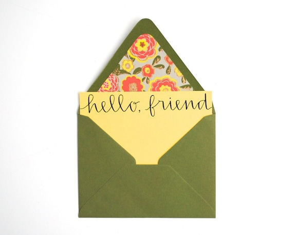 Hello Friend Stationery Set . Handwritten Calligraphy . Lemon Yellow . Floral Lined Moss Green Envelopes . Set of 5 Notecards