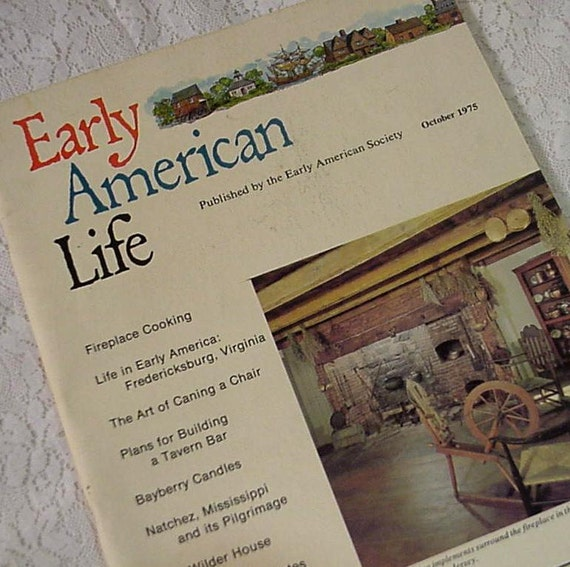 Vintage Early American Life Magazine, October 1975, Art of Caning a Chair by Early American Society itsyourcountry