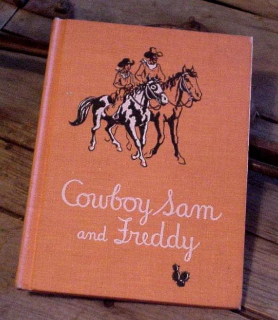 Vintage Western Book Cowboy Sam and Freddy Storybook Edna Walker Chandler 1962 printing Hardback itsyourcountry