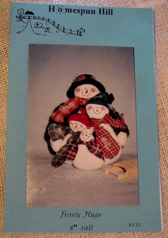 Stuffed Snowmen Pattern Homespun Hill Frosty Hugs Winter Snowman Family Craft Decor Pattern Original New Uncut itsyourcountry
