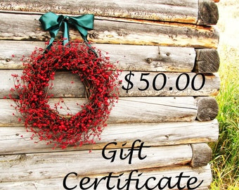 GIFT CERTIFICATE-Mother's Day Gift Card-Birthday Day Gift Certificate-Wedding Gift-Holiday Gift Certificate-Scented Wreaths & Home Decor