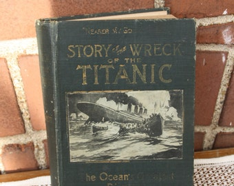 Vintage Story of the Wreck of the Titanic book