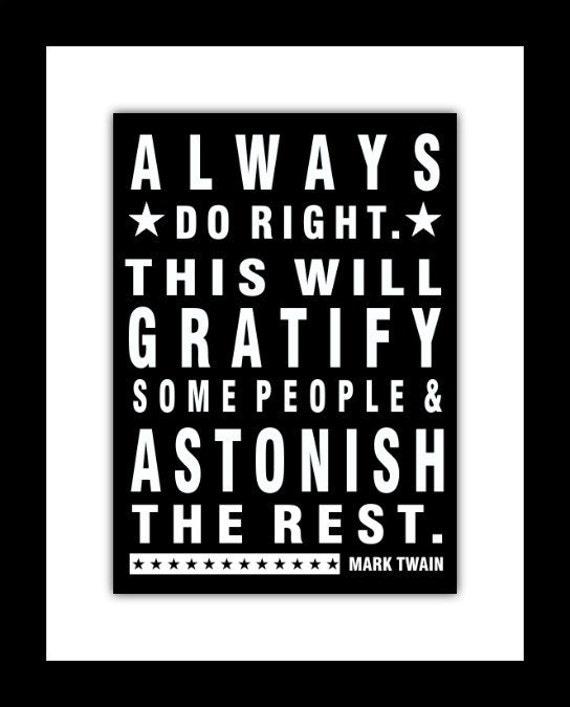 Mark Twain Quote, Always Do Right, Inspirational art print
