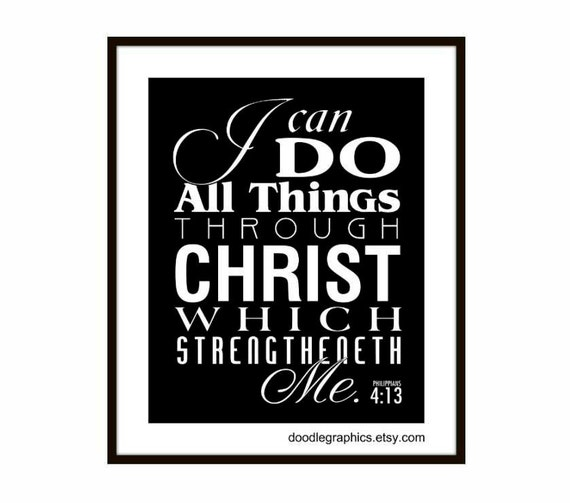 Scripture Wall Art Print Philippians 4:13, I can do all things through Christ