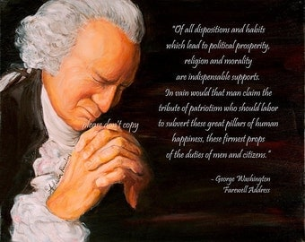 4X6 George Washington Praying - Morality Religion Prayer Quote and Painting