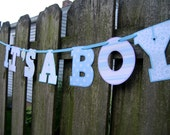 Baby Shower Banner - It's ABoy - Cut Out letters