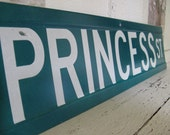 PRINCESS Vintage Green Street Sign
